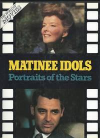 Matinee Idols - Portraits of the Stars