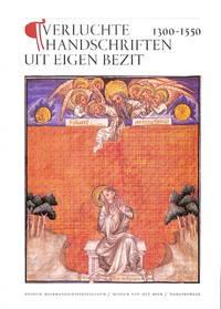 Verluchte Handschriften uit eigen bezit. 1300-1550.