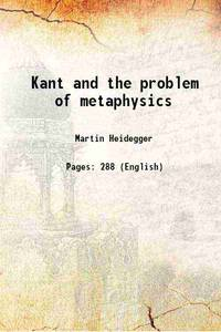image of Kant and the problem of metaphysics [Hardcover]