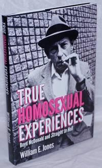 image of True Homosexual Experiences: Boyd McDonald and