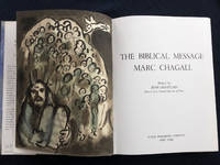 The Biblical Message of Marc Chagall. With one original lithograph.