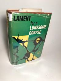 LAMENT FOR A LONESOME CORPSE