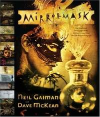 image of Mirrormask: The Illustrated Film Script of the Motion Picture from the Jim Henson Company