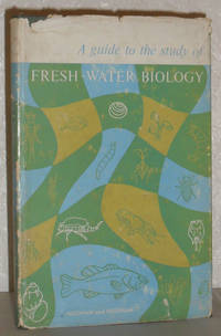 A Guide to the Study of Fresh-Water Biology