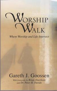 Worship Walk, Where Worship and Life Intersect