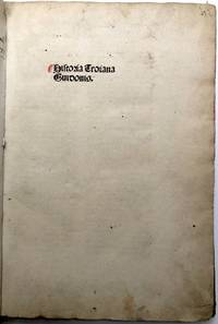 Historia Troiana Guidonis [History of the Trojan War & Destruction of Troy] 1486