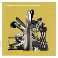The American Avant-Garde in the 20th Century [2-COMPACT DISC SET]