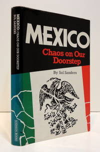 Mexico: Chaos on Our Doorstep
