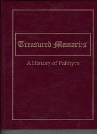 Treasured Memories: A History of Palmyra [Utah]