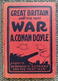 """image of GREAT BRITAIN AND THE NEXT WAR.  (A REPLY TO BERNHARDI'S """"GERMANY AND THE NEXT WAR""""."""
