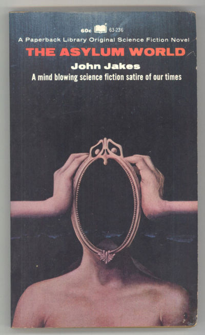 New York: Paperback Library, 1969. Small octavo, pictorial wrappers. First edition. Paperback Librar...