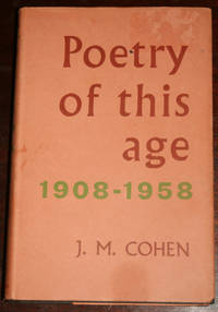 Poetry of This Age: 1908-1958