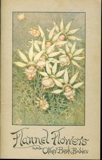 Flannel Flowers and Other Bush Babies (Facsimile Edition)