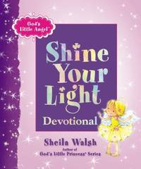 God's Little Angel : Shine Your Light Devotional