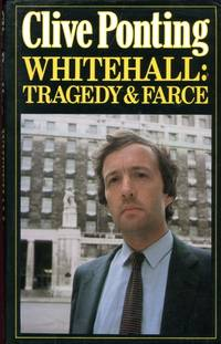 9780241118351 whitehall tragedy and farce by clive ponting for Farcical tragedy