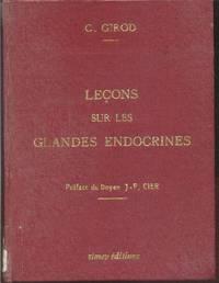Leçons sur les glandes endocrines