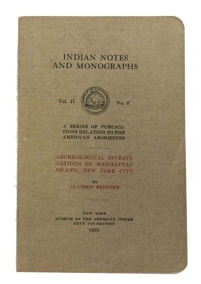 New York: Museum of the American Indian, Heye Foundation, 1920. 1st ed. Paperback. Fine. 26 plates (...