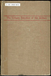The Urinary Function of the Kidney by Arnold Veryl Wolf - Hardcover - 1950 - from Sunset Books and Biblio.com