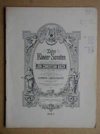Zehn Klavier-Sonaten. Herausgegeben von Ludwig Landshoff.
