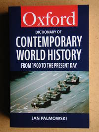 Oxford Dictionary of Contemporary World History from 1900 to the Present Day.