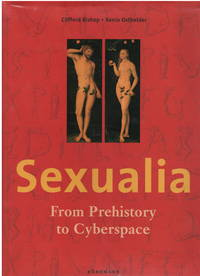 Sexualia from prehistory to cyberspace