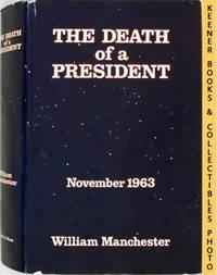 image of The Death Of A President - November 1963 : November 20 - November 25, 1963