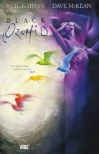 Black Orchid (Turtleback School & Library Binding Edition) by Neil Gaiman - 2013-05-04