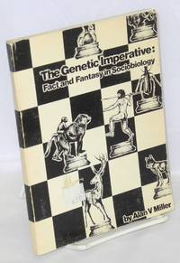 The genetic imperative: fact and fantasy in sociobiology; a bibliography