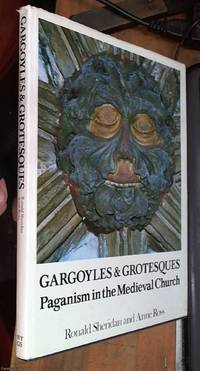 image of Gargoyles and Grotesques; Paganism in the Medieval Church