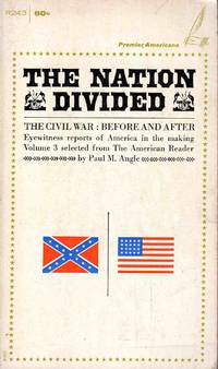 The Nation Divided The Civil War Before And After