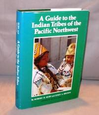 A Guide to the Indian Tribes of the Pacific Northwest.