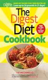 image of The Digest Diet Cookbook: 150 All-New Fat Releasing Recipes to Lose Up to 26 Lbs in 21 Days!