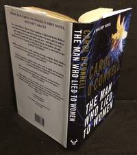 The Man Who Lied To Women (Signed True First Edition)