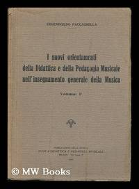 I Nuovi Orientamenti Della Didattica E Della Pedagogia Musicale Nell'insegnamento Generale...