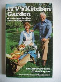 image of ITV's Kitchen Garden  -  Growing and Cooking Fruit and Vegetables