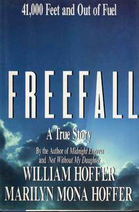 Freefall A True Story 41,000 Feet And Out Of Fuel
