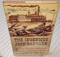 THE INGENIOUS JOHN BANVARD by  Frances Atchinson  Nan Hayden and Bacon - First Edition - from Windy Hill Books and Biblio.com