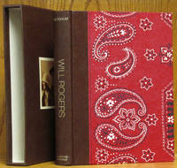 image of Will Rogers: His Life & Times (Deluxe binding in slipcase)