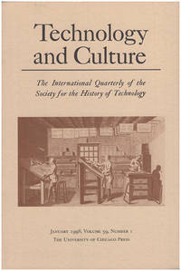 Technology and Culture (January 1998, Volume 39, Number 1)