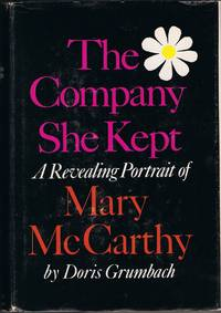 THE COMPANY SHE KEPT (A REVEALING PORTRAIT OF MARY MC CARTHY)
