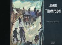 """""""Well What Shall I Paint Today"""" by  John Thompson - First Edition - 2008 - from Barter Books Ltd and Biblio.co.uk"""