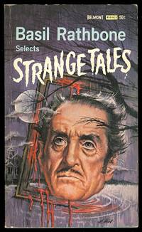 image of BASIL RATHBONE SELECTS STRANGE TALES.  (THE BLACK CAT; RAPPACCINI'S DAUGHER; THE HOUSE AND THE BRAIN; THE TRIAL FOR MURDER; GREEN TEA; A TERRIBLY STRANGE BED.