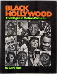 Black Hollywood : The Negro in Motion Pictures