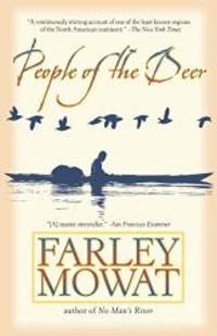 People of the Deer (Death of a People) by Farley Mowat - Paperback - 2004-03-08 - from Books Express (SKU: 0786714786n)