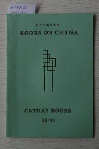 Catalogue 59/1991 : Books on China.