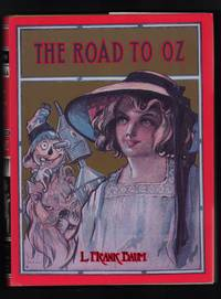 The Road to Oz by L. Frank Baum - Hardcover - Fascimile, 2nd priting - 1991 - from Uncommon Works, IOBA and Biblio.com