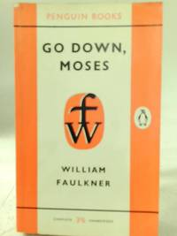 Go Down, Moses and Other Stories