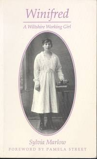 Winifred: A Wiltshire Working Girl