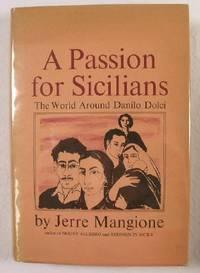 image of A Passion for Sicilians : The World Around Danilo Dolci