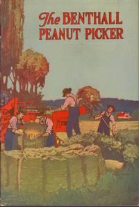 The Benthall Peanut Picker